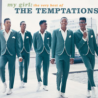 My Girl: The Very Best Of The Temptations — The Temptations