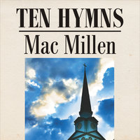 Ten Hymns — Mac Millen, Bill Humphries & Joey Davis