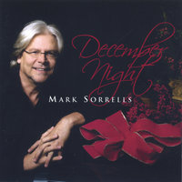 December Night — Mark Sorrells