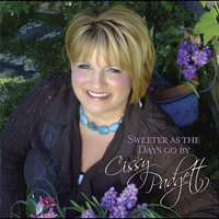 Sweeter As the Days Go By — Cissy Padgett