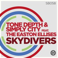 Skydivers (feat. The Easton Ellises) — Tone Depth, Simply City