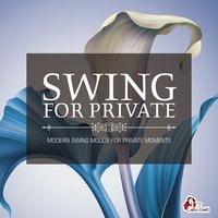 Swing for Private — сборник