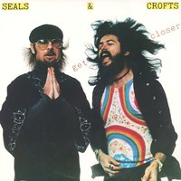 Get Closer — Seals and Crofts