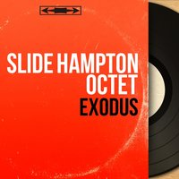 Exodus — Slide Hampton Octet