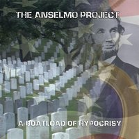 A Boatload of Hypocrisy — The Anselmo Project