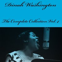 The Complete Collection, Vol. 4 — Dinah Washington