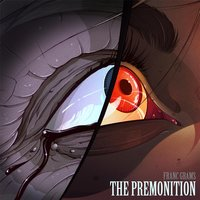 The Premonition — Franc Grams
