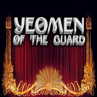 Yeomen of the Guard — The D'oyly Opera Carte Company