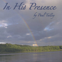 In His Presence — Paul Talley