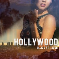 Hollywood — Josh, Ellizo