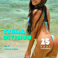 Tribal Division, Vol. 1 (25 Beat Monsters) — сборник