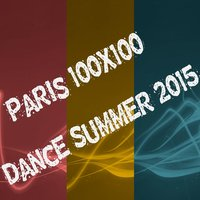 Paris 100x100 Dance Summer 2015 — сборник