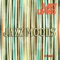 Easy Living: Jazz Moods, Vol. 11 — сборник