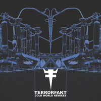 Cold World Remixes — Terrorfakt