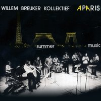 Summer Music — Willem Breuker Kollektief