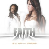 Faith in Me — SYLKA, Parisa