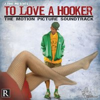 To Love a Hooker: The Motion Picture Soundtrack — J-Zone
