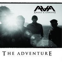 The Adventure — Angels & Airwaves
