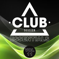 Club Session Essentials, Vol. 11 — сборник