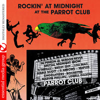 Rockin' At Midnight At The Parrot Club — сборник