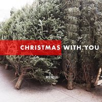 Christmas With You — Nick Wells