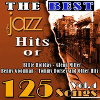 The Best Jazz Hits of Billie Holiday, Glenn Miller, Benny Goodman, Tommy Dorsey and Other Hits, Vol. 4 — Ирвинг Берлин