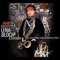 Heart Knows — Cameron Brown, Russ Lossing, Billy Mintz, Lena Bloch, Feathery