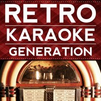 She Loves You — Retro Karaoke Generation