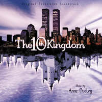 The 10th Kingdom — Anne Dudley