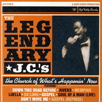 The Church of What's Happenin' Now — The Legendary J.C.'s