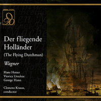 Der fliegende Holländer (The Flying Dutchman) — Рихард Вагнер, Hans Hotter, Georg Hann, Viorica Ursuleac, Clemens Krauss, Franz Klarwein, Karl Ostertag