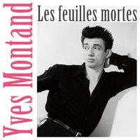 Yves Montand Les Feuilles Mortes - A Paris