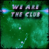 We Are the Club — сборник