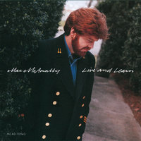Live And Learn — Mac McAnally