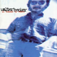 11 Tracks Of Whack — Walter Becker