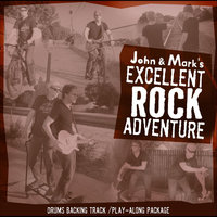 John and Mark's Excellent Rock Adventure - Drums Play-along package — John Adams & Mark Cuthbertson
