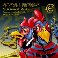 Chicken Friends — Marks, Miss Airie, Miss Airie, Marks