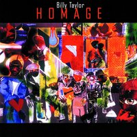 Homage — Billy Taylor