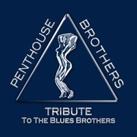 Tribute to The Blues Brothers — Penthouse Brothers