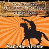 The Best Of Country & Western - Cowboy Boogie — сборник