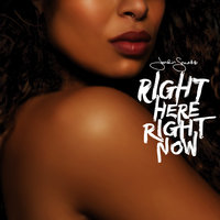 Right Here Right Now — Jordin Sparks
