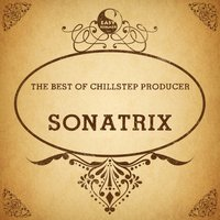 The Best of Breaks Producer: Sonatrix — Sonatrix