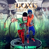 Doxis Edition — Jowell & Randy