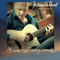 Mirror of My Soul — Jeremiah Wood