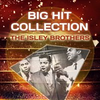 Big Hit Collection — The Isley Brothers