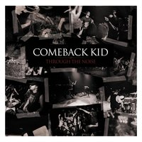 Through The Noise — Comeback Kid