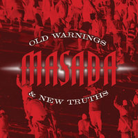 Old Warnings and New Truths — Masada