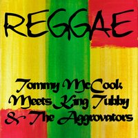 Tommy Mccook Meets King Tubby & The Aggrovators — Tommy McCook