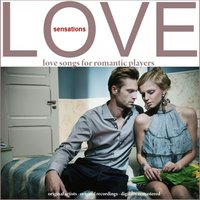 Love Sensations (Love Songs for Romantic Players) — сборник