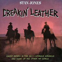 Creakin' Leather — Stan Jones